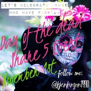 ☠️Day Of the Dead Share 5☠️ Sign Ups Open 💀